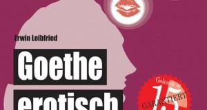 Erotisches von Goethe