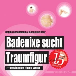 Badenixe sucht Traumfigur – Fitnessübungen für die Wanne