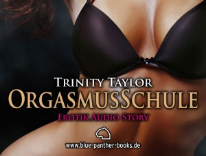Orgasmusschule - Trinity Taylor