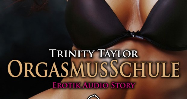 Orgasmusschule – Hörspiel zum Einheizen