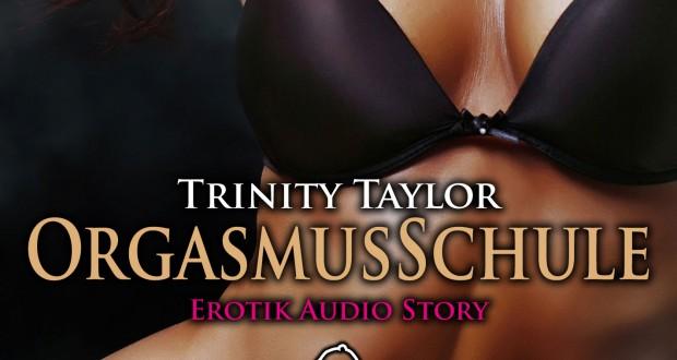Orgasmusschule – Trinity Taylor