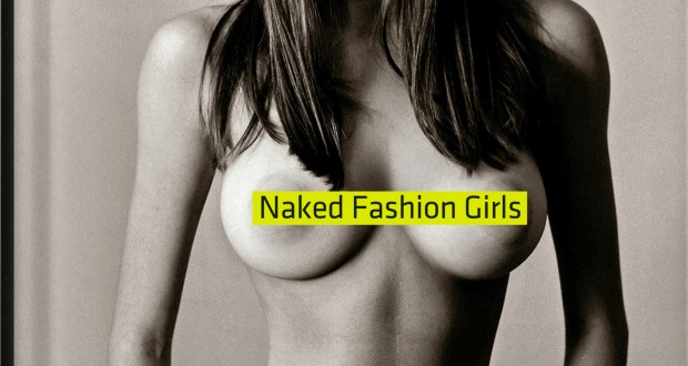 Naked Fashion Girls – Mike Dowson